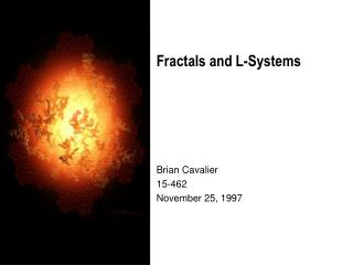 Fractals and L-Systems
