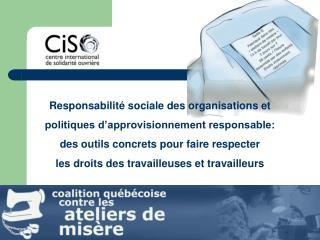Responsabilité sociale des organisations et  politiques d'approvisionnement responsable:
