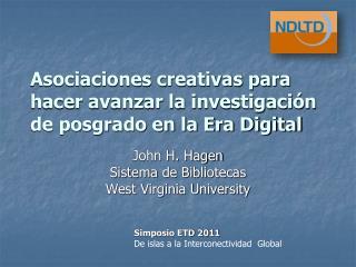 Asociaciones creativas para hacer avanzar la investigación de posgrado en la Era Digital