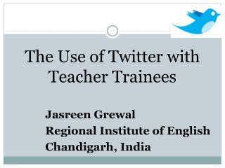 The Use of Twitter with Teacher Trainees