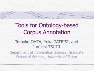Tools for Ontology-based Corpus Annotation