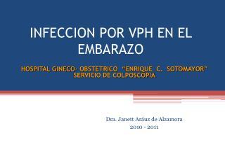 INFECCION POR VPH EN EL EMBARAZO