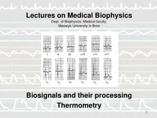 Biosignals and their processing Thermometry