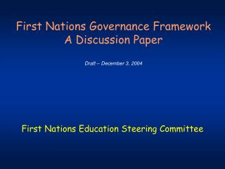 First Nations Governance Framework   A Discussion Paper Draft – December 3, 2004