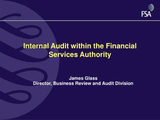 Internal Audit within the Financial Services Authority