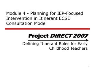 Module 4 -  Planning for IEP-Focused Intervention in Itinerant ECSE Consultation Model