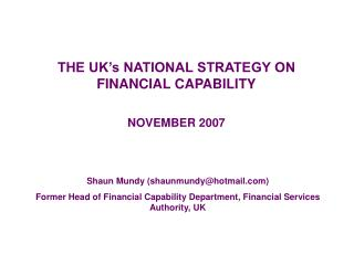 THE UK�s NATIONAL STRATEGY ON FINANCIAL CAPABILITY NOVEMBER 2007