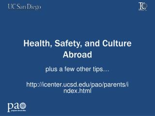 Health, Safety, and Culture Abroad
