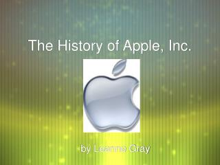 The History of Apple, Inc.