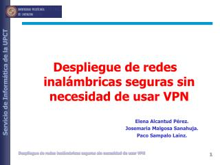 Despliegue de redes inal�mbricas seguras sin necesidad de usar VPN