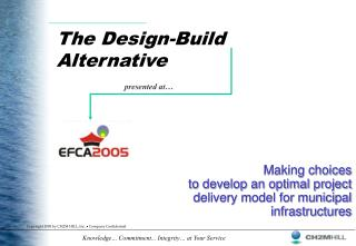 The Design-Build  Alternative