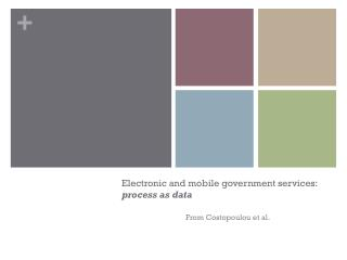 Electronic and mobile government services:  process as data