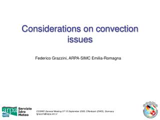 Considerations on convection issues
