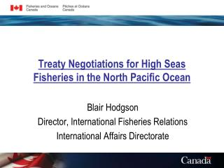 Treaty Negotiations for High Seas Fisheries in the North Pacific Ocean