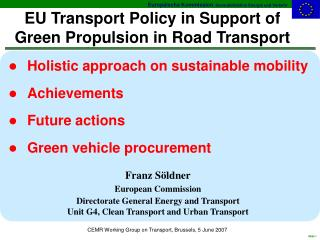 EU Transport Policy in Support of Green Propulsion in Road Transport