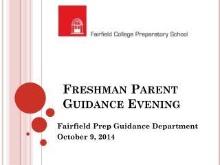 Freshman Parent Guidance Evening