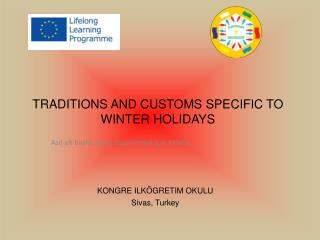 TRADITIONS AND CUSTOMS SPECIFIC TO WINTER HOLIDAYS