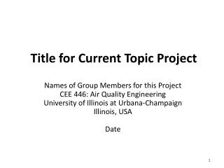 Title for Current  Topic Project