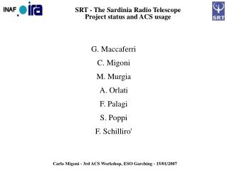 SRT - The Sardinia Radio Telescope Project status and ACS usage