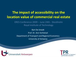The impact of accessibility on the location value of commercial real estate