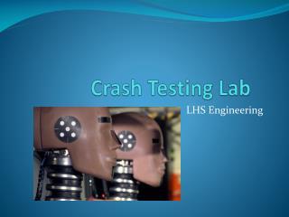 Crash Testing Lab