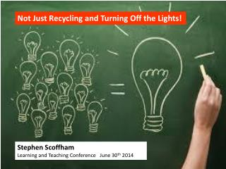 Not Just Recycling and Turning Off the Lights!