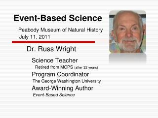 Event-Based Science Peabody Museum of Natural History     July 11, 2011