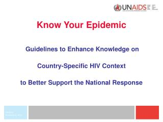 Know Your Epidemic Guidelines to Enhance Knowledge on  Country-Specific HIV Context