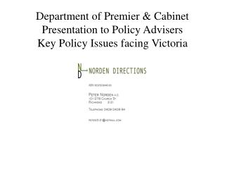 Department of Premier & Cabinet Presentation to Policy Advisers Key Policy Issues facing Victoria