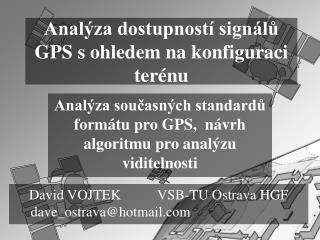 Analýza dostupností signálů GPS s ohledem na konfiguraci terénu