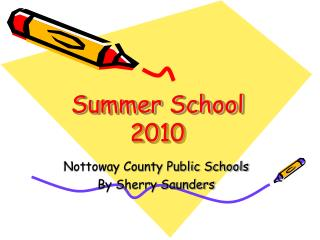 Summer School 2010