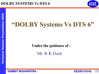 """DOLBY Systems Vs DTS 6"""