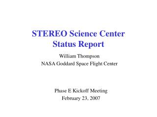 STEREO Science Center Status Report