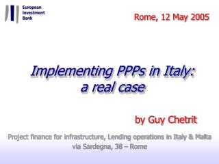 Implementing PPPs in Italy: a real case