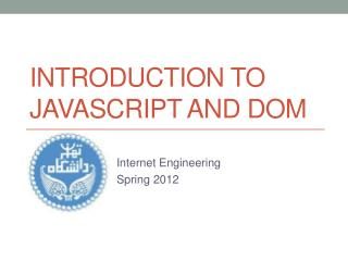 Introduction to  JavaScript and  dom