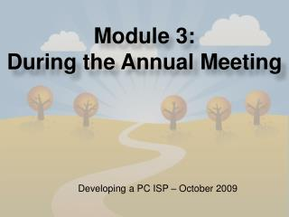 Module 3:  During the Annual Meeting