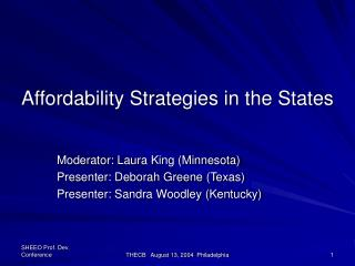 Affordability Strategies in the States