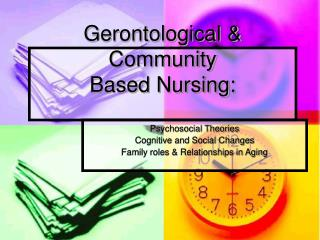 Gerontological & Community  Based Nursing: