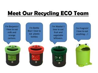 Meet Our Recycling ECO Team