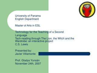 University of Panama English Department Master of Arts in ESL