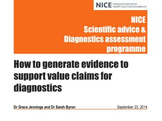 NICE  Scientific advice & Diagnostics assessment programme