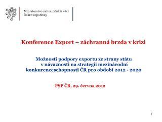 PSP ČR, 29. června 2012