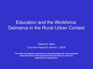 Education and the Workforce:  Delmarva in the Rural-Urban Context