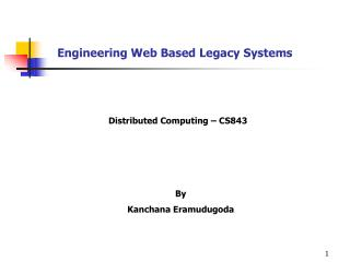 Engineering Web Based Legacy Systems