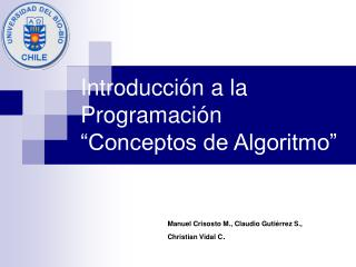 """Introducción a la Programación """"Conceptos de Algoritmo"""""""
