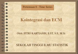Kointegrasi dan ECM