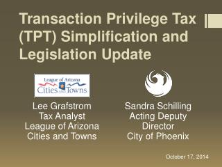 Transaction Privilege Tax (TPT) Simplification and Legislation Update
