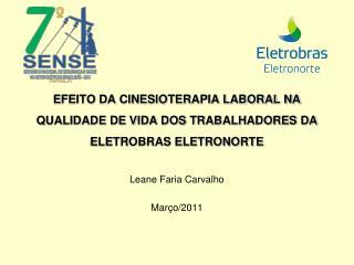 EFEITO DA CINESIOTERAPIA LABORAL NA QUALIDADE DE VIDA DOS TRABALHADORES DA ELETROBRAS ELETRONORTE
