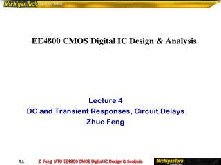EE4800 CMOS Digital IC Design & Analysis�