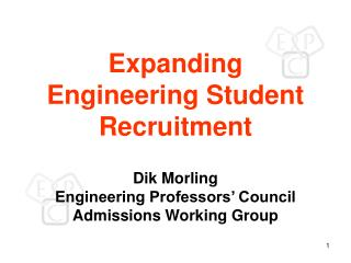 Expanding Engineering Student Recruitment